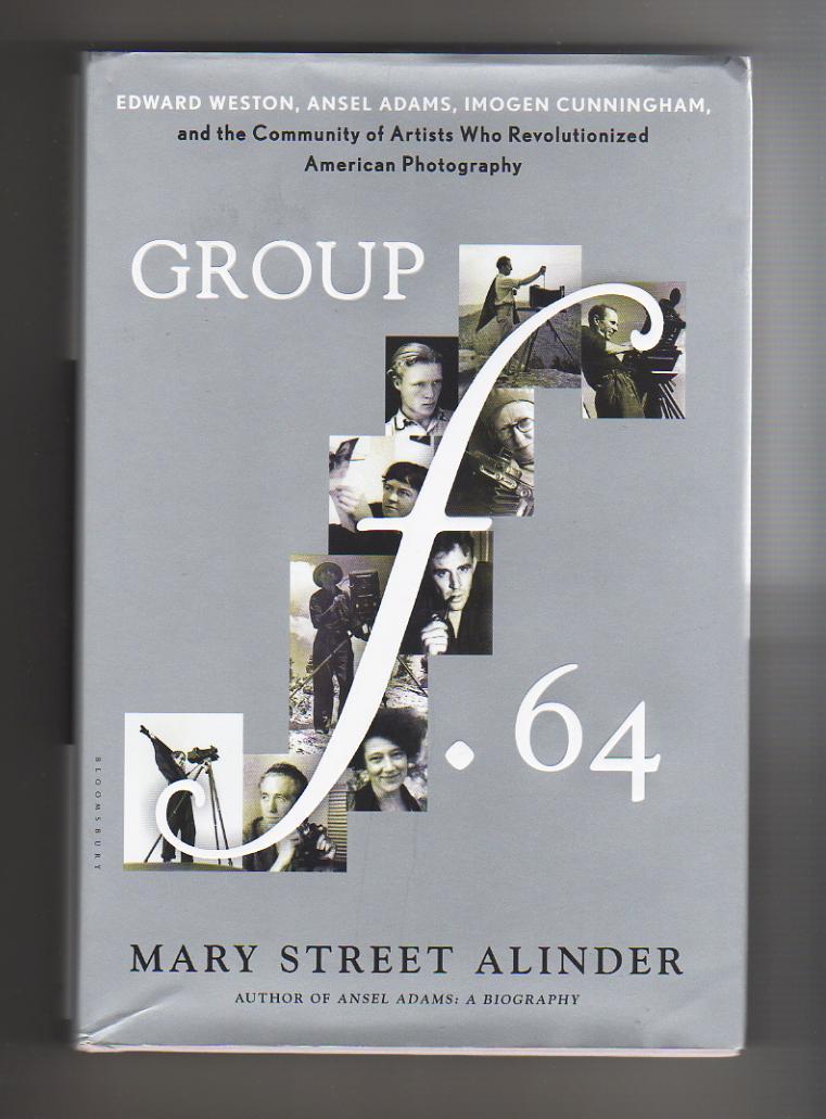 GROUP f 64 Edward Weston, Ansel Adams,