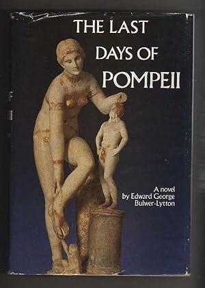 THE LAST DAYS OF POMPEII: Lytton-Bulwer, Edward George