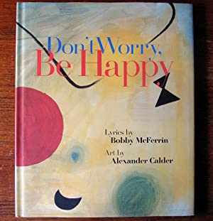 Don't Worry, Be Happy: McFerrin, Bobby and