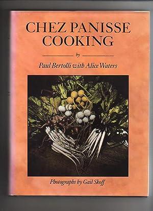 CHEZ PANISSE COOKING: Bertolli, Paul with