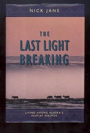 THE LAST LIGHT BREAKING: Jans, Nick