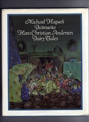 Michael Hague's Favourite Hans Christian Andersen Fairy: Anderson, Hans Christian