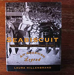 SEABISCUIT. Special Illustrated Collector's Edition.: Hillenbrand, Laura