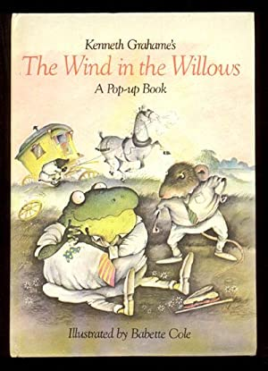 THE WIND IN THE WILLOWS POP UP BOOK: Grahame, Kenneth