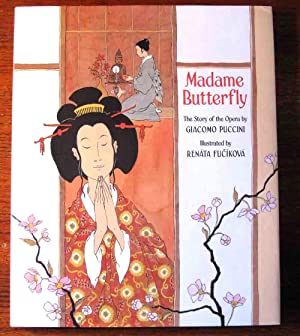 MADAME BUTTERFLY: Puccini, Giacomo retold