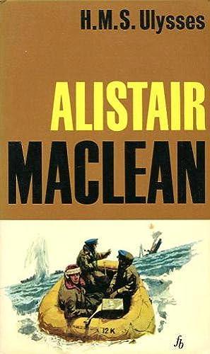 HMS Ulysses: MacLean, Alistair