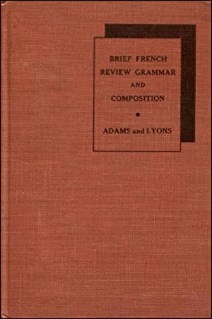 Brief French Review Grammar and Composition: N.B. Adams &