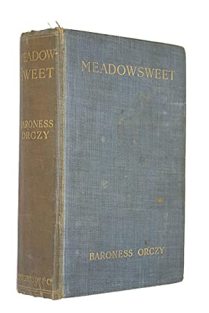 Meadowsweet: Baroness Orczy