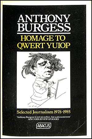 Homage To Qwert Yuiop: Burgess, Anthony