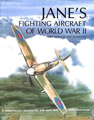 Jane's Fighting Aircraft of World War II: Bill Gunston [Foreword]