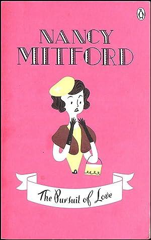 The Pursuit of Love: Mitford, Nancy; Heller,