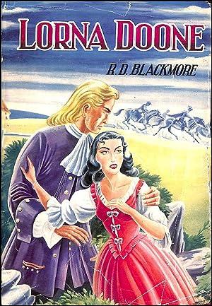Lorna Doone: A Romance of Exmoor: Blackmore, R. D