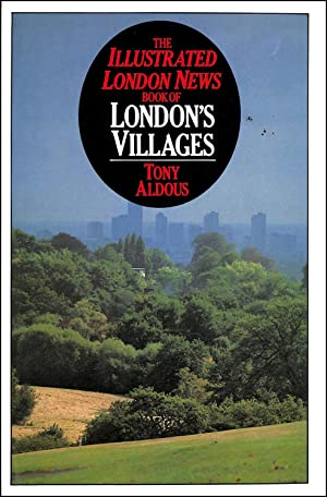 The Illustrated London News Book of London's: Aldous, Tony