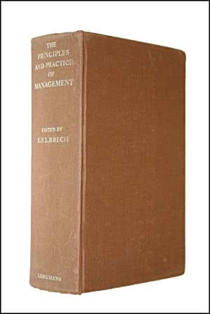The Principles and Practice of Management: Brech, E F