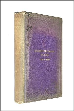 Marlborough College Register From 1843 To 1879: No Author