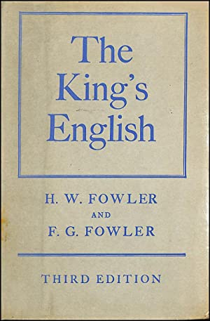 The King's English 3rd Edition: Henry Watson Fowler