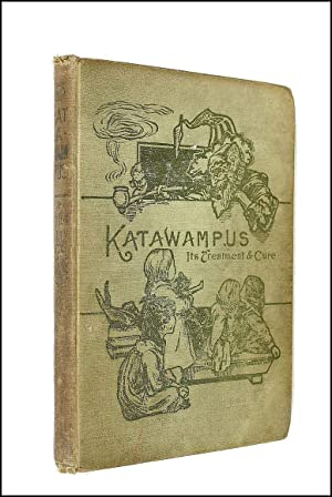 Katawampus: its Treatment and Cure. [A Book: Parry, Edward Abbott,