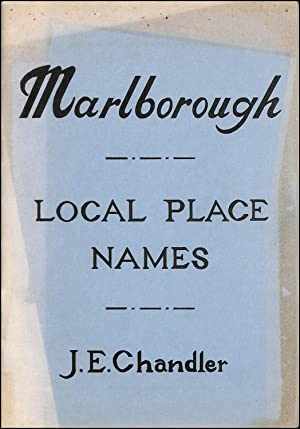 Marlborough. Local Place Names: J. E. Chandler
