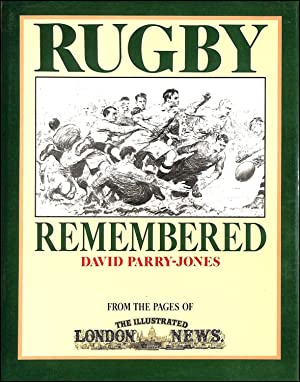 Rugby Remembered: From the Pages of the: Parry-Jones, David