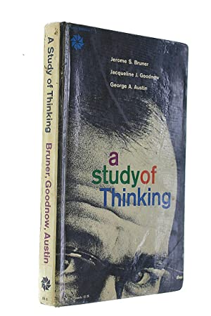 A Study of Thinking: Jerome S Bruner