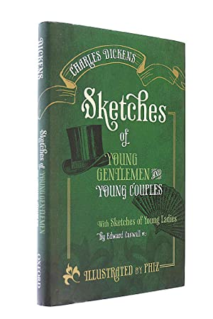 Sketches of Young Gentlemen and Young Couples: Dickens, Charles; Schlicke,