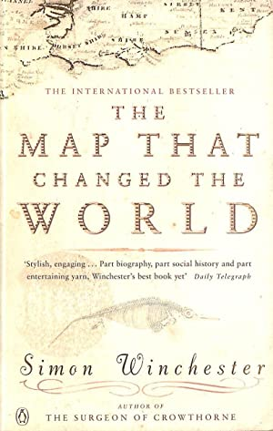 The Map That Changed the World: A: Winchester, Simon