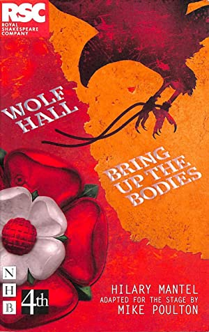 Wolf Hall & Bring Up the Bodies: Mantel, Hilary; Poulton,