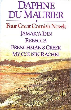 Four Great Cornish Novels: Jamaica Inn: Rebecca: du Maurier, Daphne