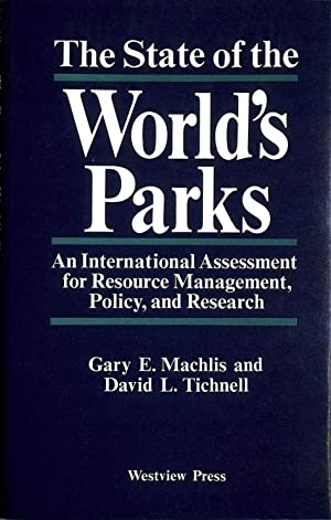 The State of the World's Parks: An: Machlis, Gary E.;