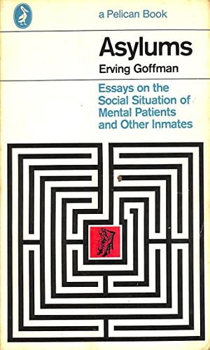 asylums essays on the social Buy asylums: essays on the social situation of mental patients and other inmates (penguin social sciences) new ed by erving goffman (isbn: 9780140137392) from amazon.