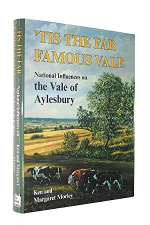 'Tis the Far Famous Vale: National Influences on the Vale of Aylesbury