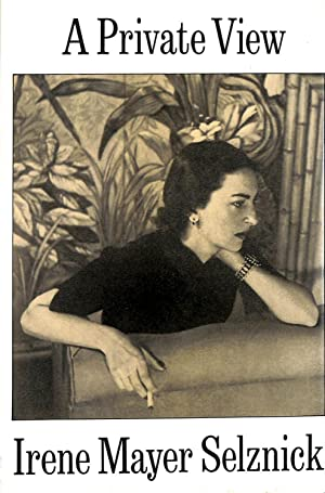 Private View: Selznick, Irene Mayer