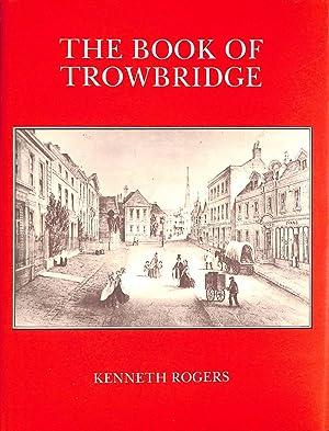 Book of Trowbridge: Rogers, Kenneth