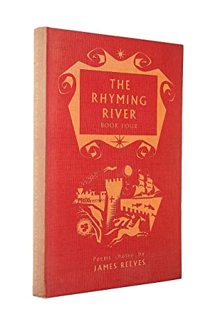 The Rhyming River Book Four: Reeves, James