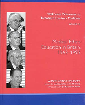 Medical Ethics Education in Britain, 1963-1993: Reynolds, L. A.