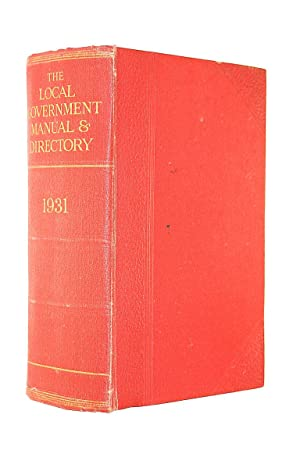 The Local Government Manual and Directory for 1931