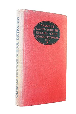 Cassell's School Latin-English English-Latin Dictionary.: Thomas, Millicent Inglis