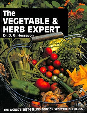 The Vegetable and Herb Expert: The world's best-selling book on vegetables and herbs