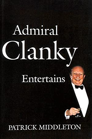 Admiral Clanky Entertains