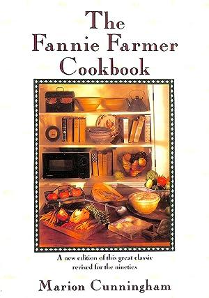 The Fannie Farmer Cookbook: Farmer, Fannie; Cunningham,