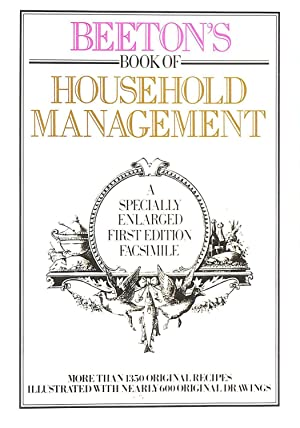 Mrs Beeton's Book of Household Management: A Specially Enlarged First Edition Facsimile