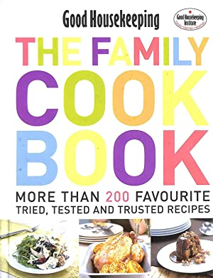 GOOD HOUSEKEEPING THE FAMILY COOK BOOK: More: Good Housekeeping Institute