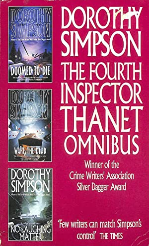 The Fourth Inspector Thanet Omnibus: Doomed to Die / Wake the Dead / No Laughing Matter: Doomed t...