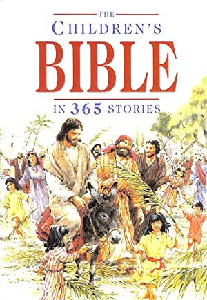 The Children's Bible in 365 Stories: Mary Batchelor; John