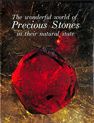 THE WONDERFUL WORLD OF PRECIOUS STONES IN: PIERRE BARIAND