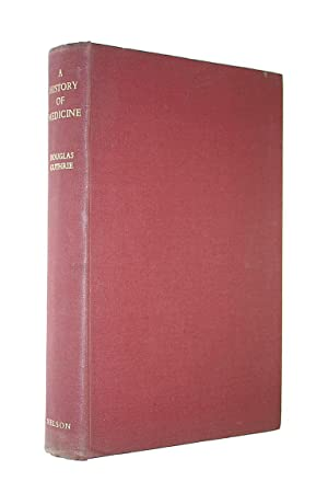 A HISTORY OF MEDICINE.: Guthrie, Douglas.