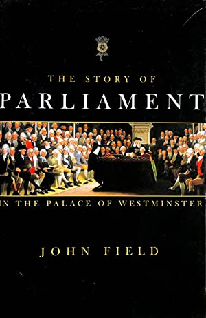 The Story of Parliament in the Palace of Westminster