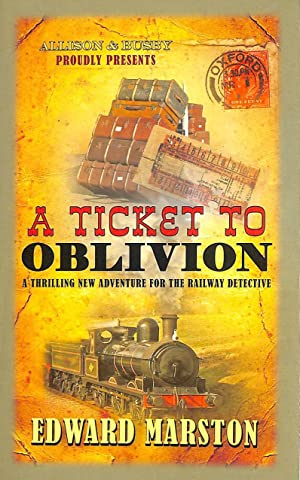 Ticket to Oblivion, A (Railway Detective series)
