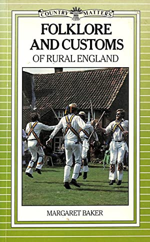 Folklore and Customs of Rural England (Country Matters)