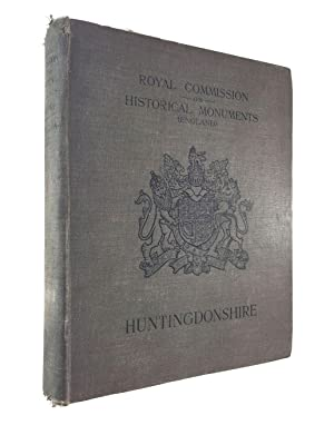 an inventory of the historical monuments in huntingdonshire,